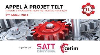 Satt actualité : Le Réseau SATT et le CETIM lancent l'appel à projet TILT dans le domaine de la Mécanique